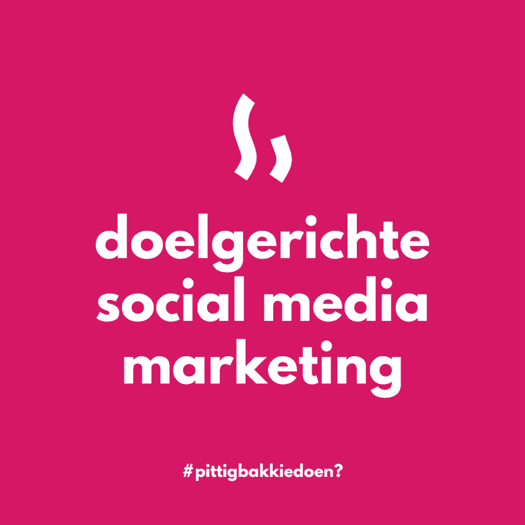 doelgerichte social media marketing